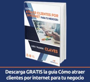 guia gratis Cómo atraer clientes por internet